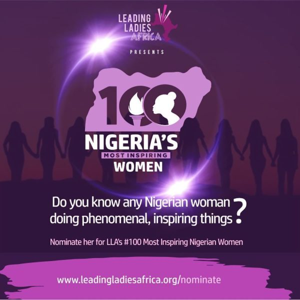 Know any Incredibly Inspiring Woman? Nominate her for Leading Ladies Africa's 100 Most Inspiring Nigerian Women - BellaNaija