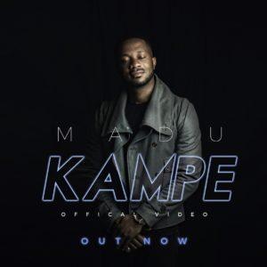 New Video: Madu - Kampe