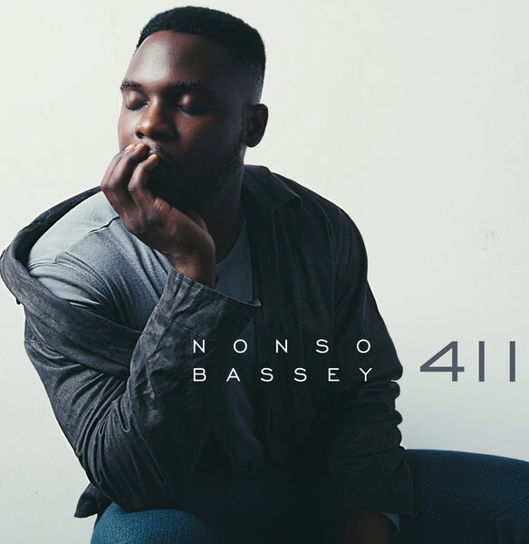 "Nonso Bassey's Debut Single ""411"" tells a tale of Love & Heartbreak 