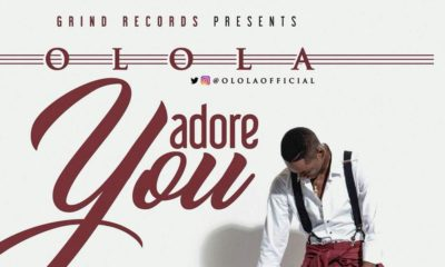 New Music + Video: Olola - Adore You