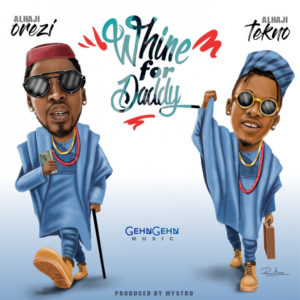 "Orezi's New Single with Tekno will get you dancing | Listen to ""Whine For Daddy"" on BN"