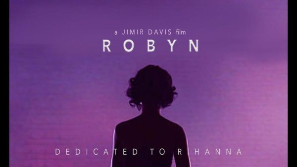 "Fan creates Documentary chronicling Rihanna's Life ""Robyn"" 