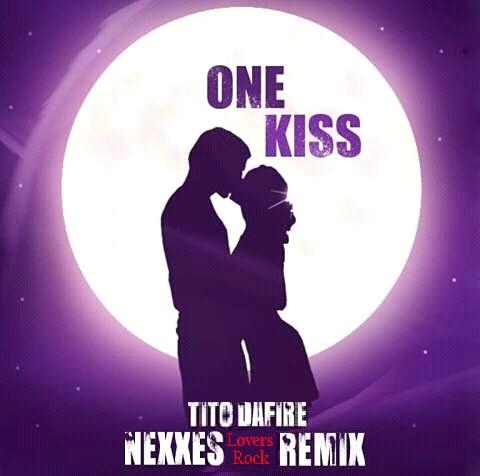 New Music: Tito Da.Fire - One Kiss (Nexxes Lovers' Rock Remix)