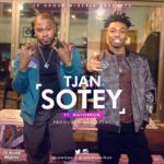 New Music: Tjan feat. Mayorkun - Sotey