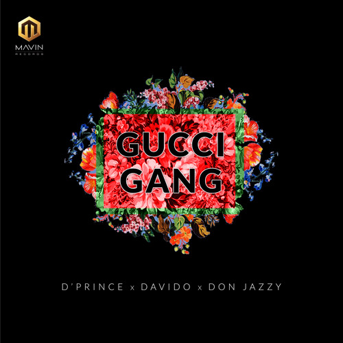 "D'Prince features Davido & Don Jazzy on New Single ""Gucci Gang"" 