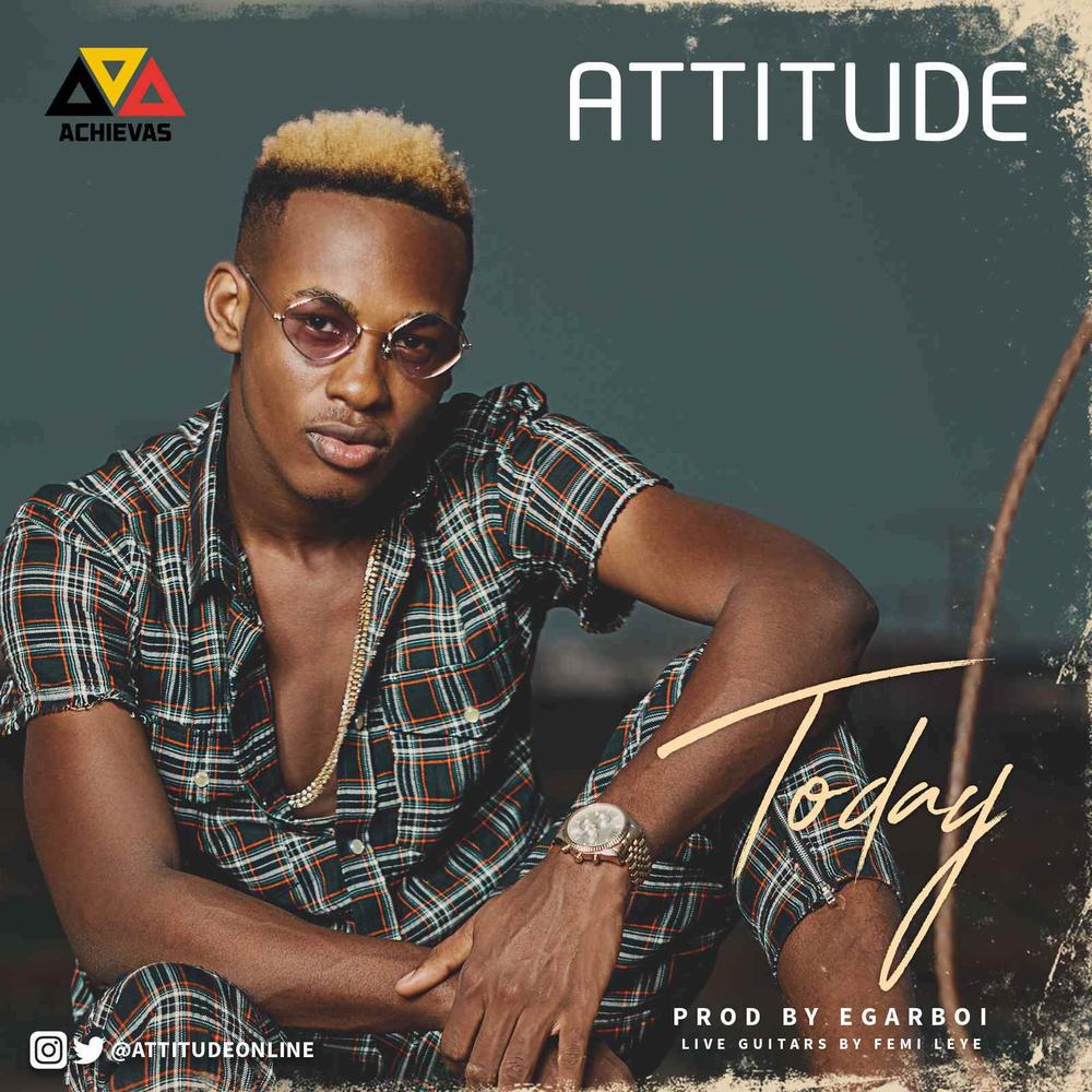 New Music: Attitude - Today
