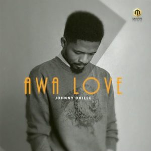 New Music: Johnny Drille - Awa Love