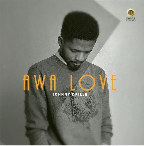 New Music: Johnny Drille - Awa Love
