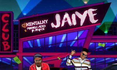 New Music: DJ Kentalky feat. Reekado Banks - Jaiye