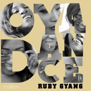 New Music: Ruby Gyang - Oya Dance