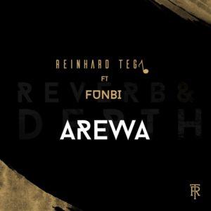 New Music: Reinhard Tega feat. Funbi - Arewa
