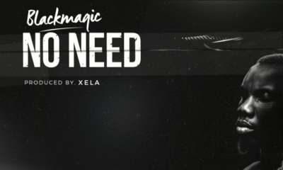 New Music: Blackmagic - No Need
