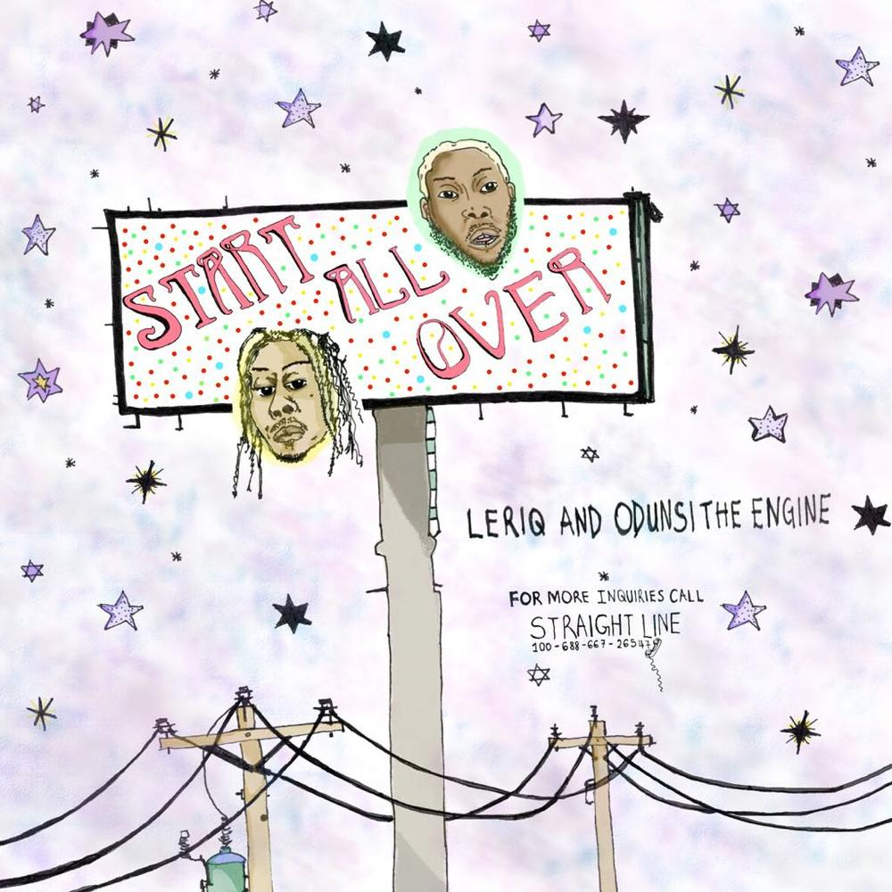 New Music: LeriQ feat. Odunsi - Start All Over