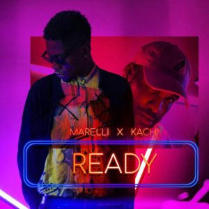 New Music: Marelli feat. Kach - Ready