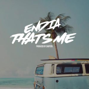 New Music: Endia - That's Me