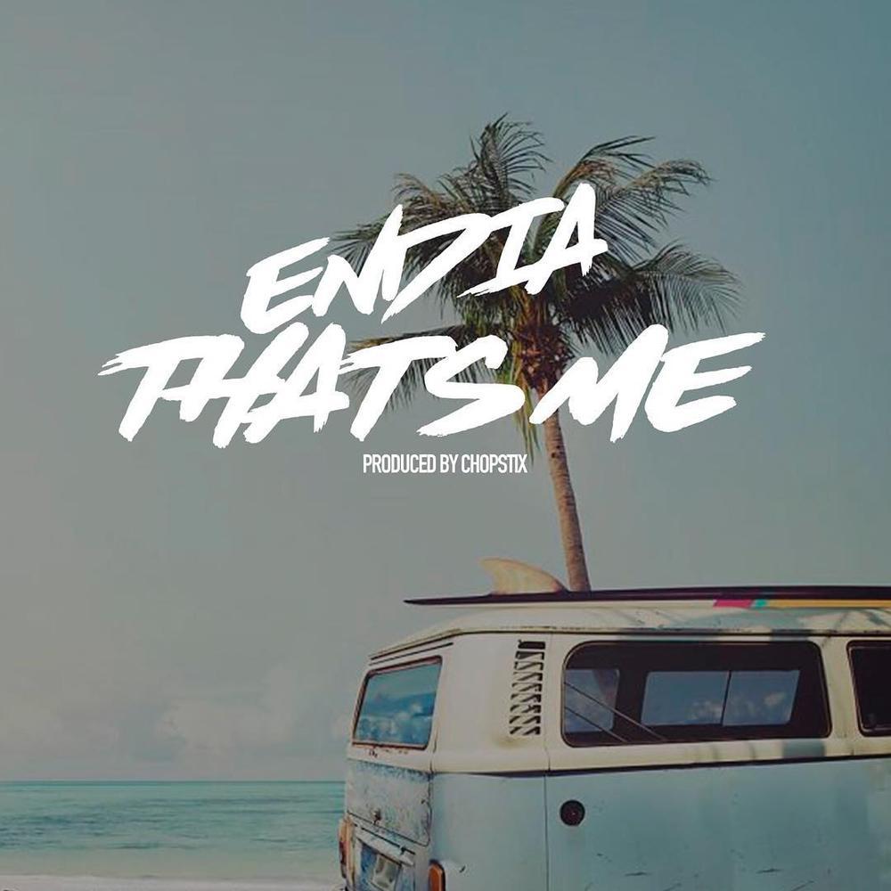 New Music: Endia - That's Me