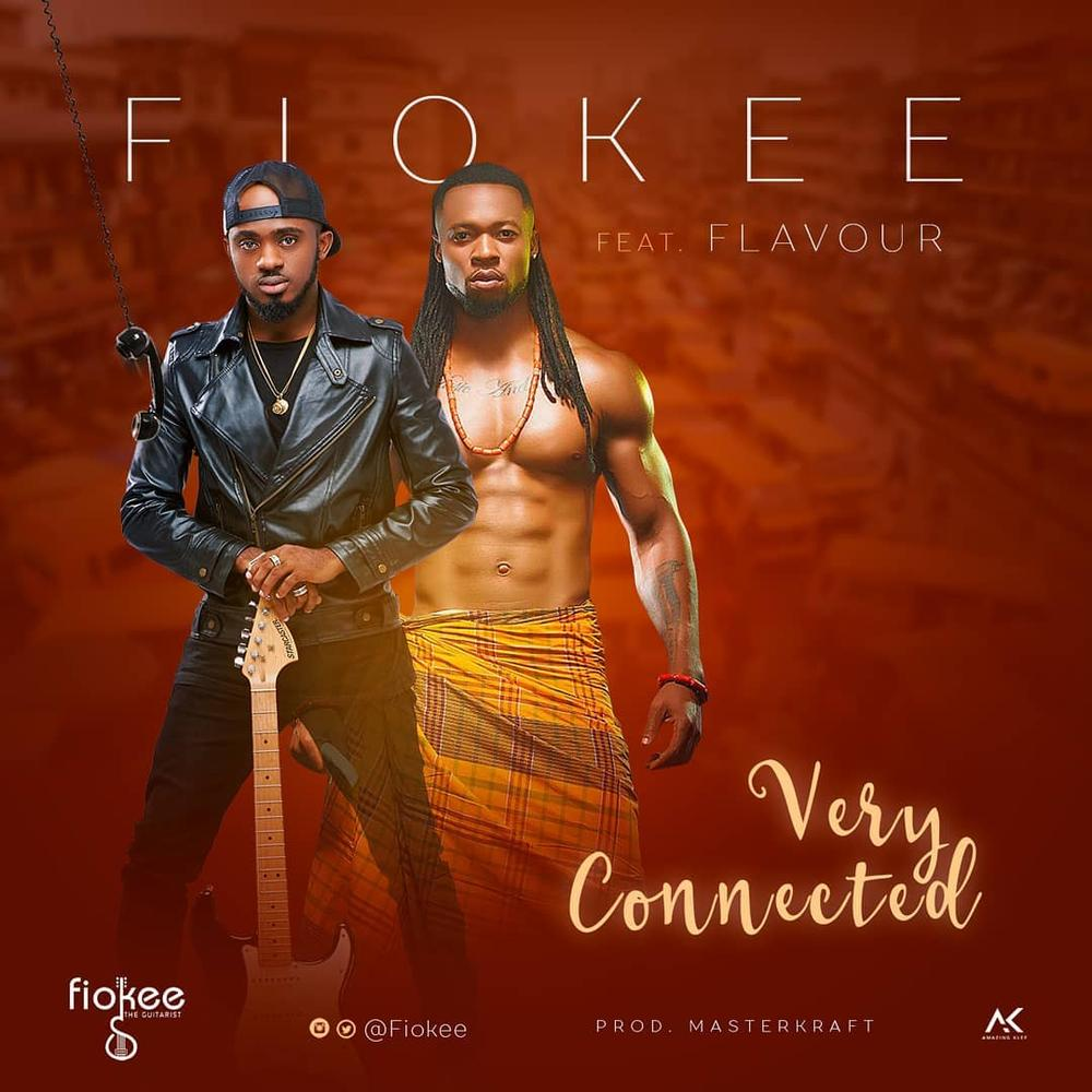 Fiokee - Very Connected feat. Flavour