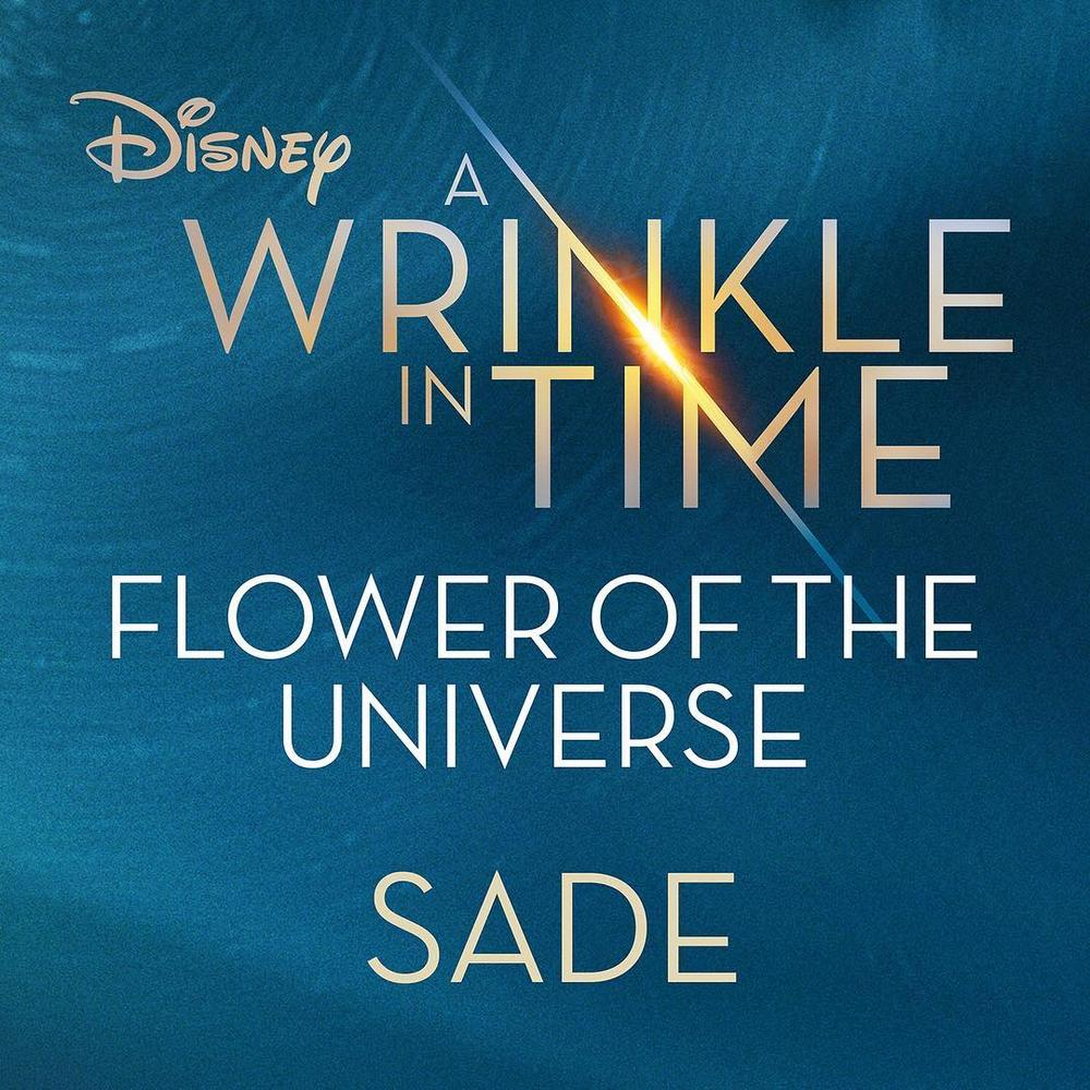 "The Queen Returns! Sade's First song in 7 Years ""Flower of The Universe"" is the soundtrack for New Disney Movie 