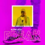 New Music: Alphi Lexy - Freak