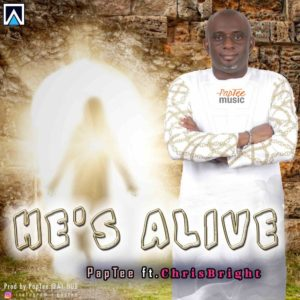 New Music: PapTee feat. Chris Bright - He's Alive