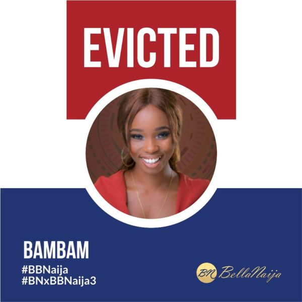 #BBNaija: BamBam EVICTED from the Big Brother Naija House - BellaNaija
