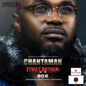 New Music + Video: Chantaman - Street Anthem