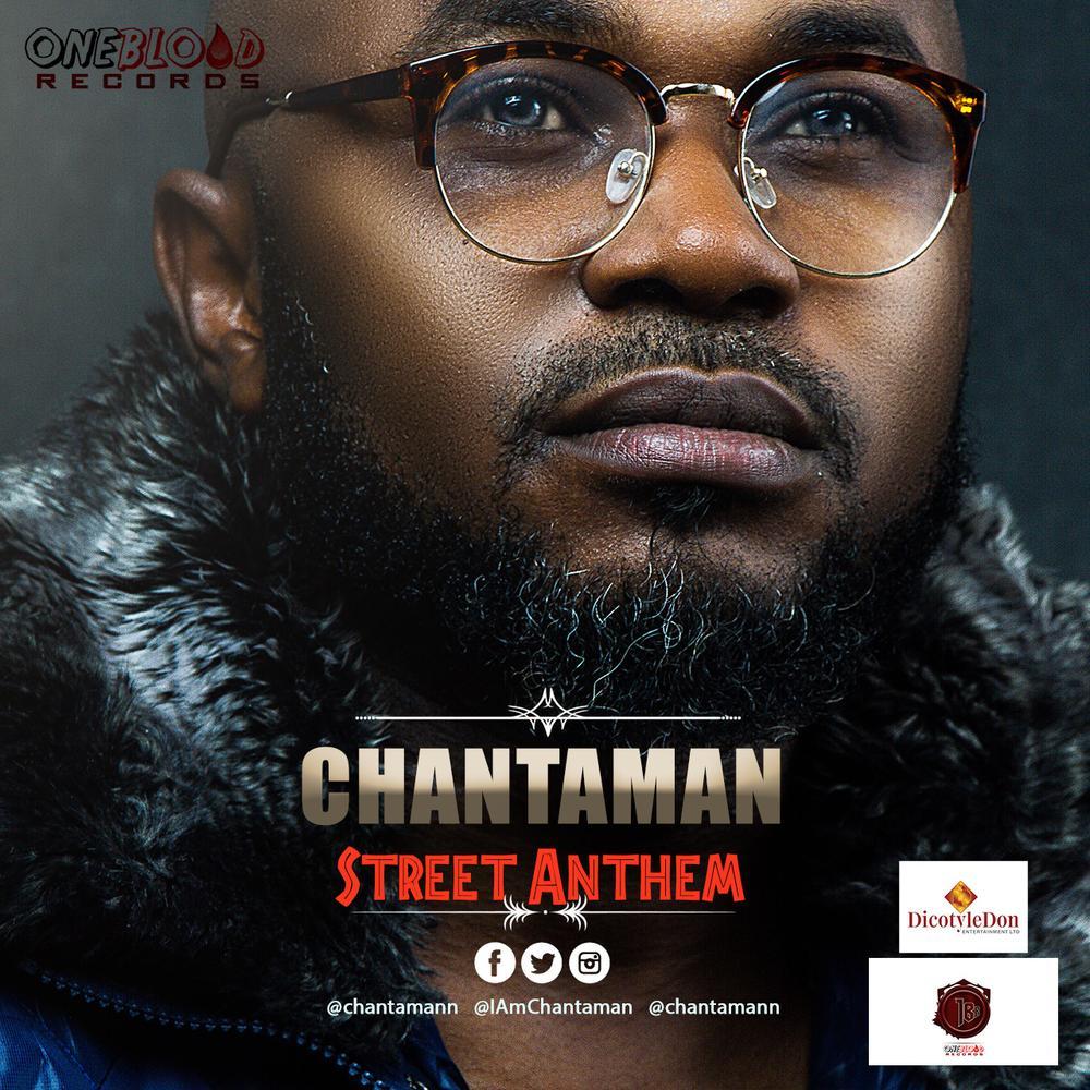 New Music + Video: Chantaman - Street Anthem