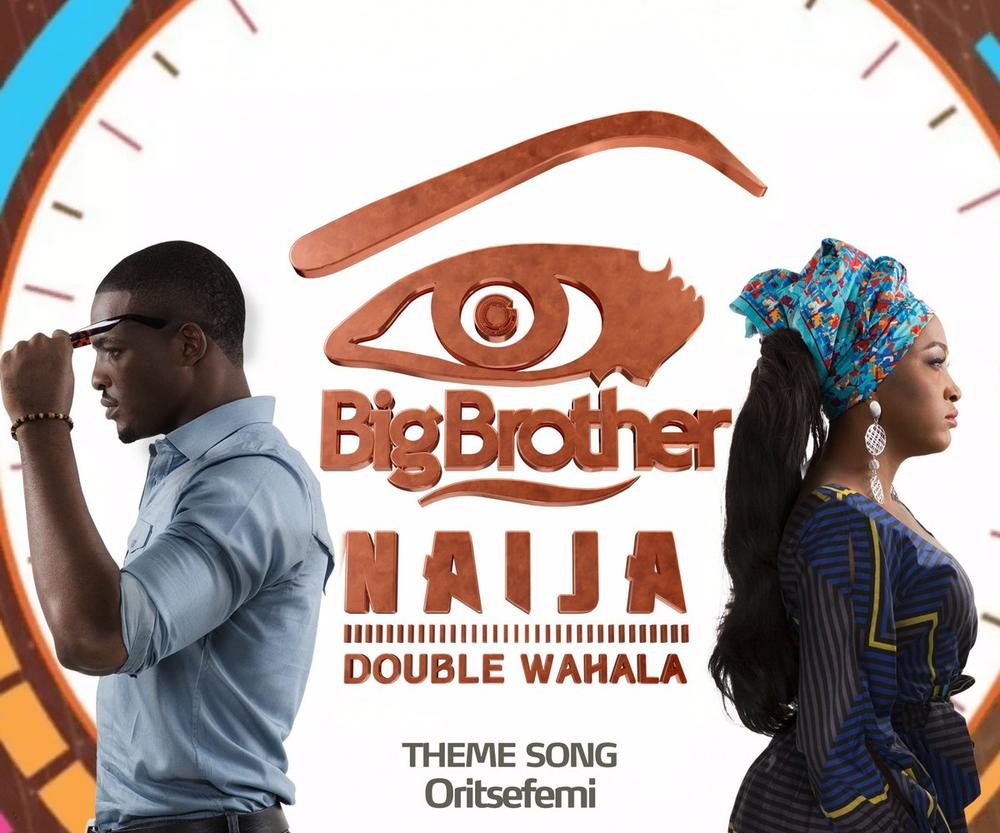 "#BBNaija: The ""Double Wahala"" Theme Song as performed by Oritse Femi is available NOW"