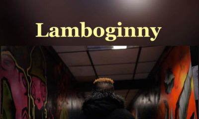 "Lamboginny dedicates New Video ""Ghetto Boy Dream"" to Late Mum | Watch on BN"