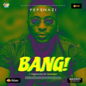 New Music: Pepenazi - Bang