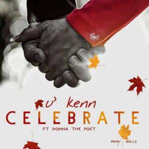 New Music: Ukenn feat. Donna The Poet - Celebrate