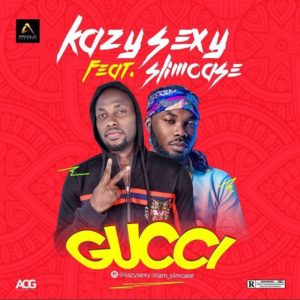 New Music: Kazy Sexy x Slimcase - Gucci