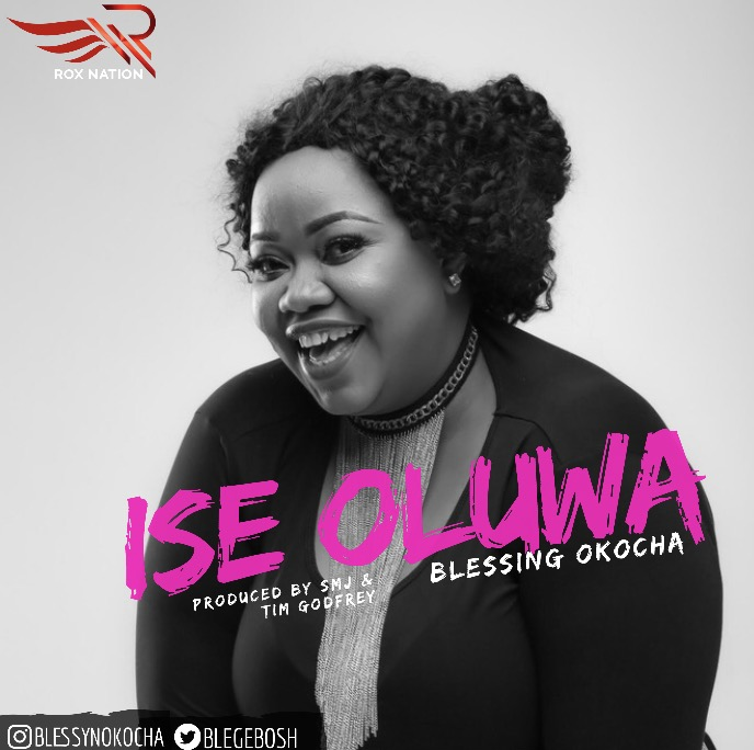 "Rox Nation's Blessyn releases Debut Single ""Ise Oluwa"" 