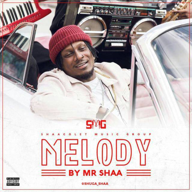 New Music + Video: Mr. Shaa - Melody