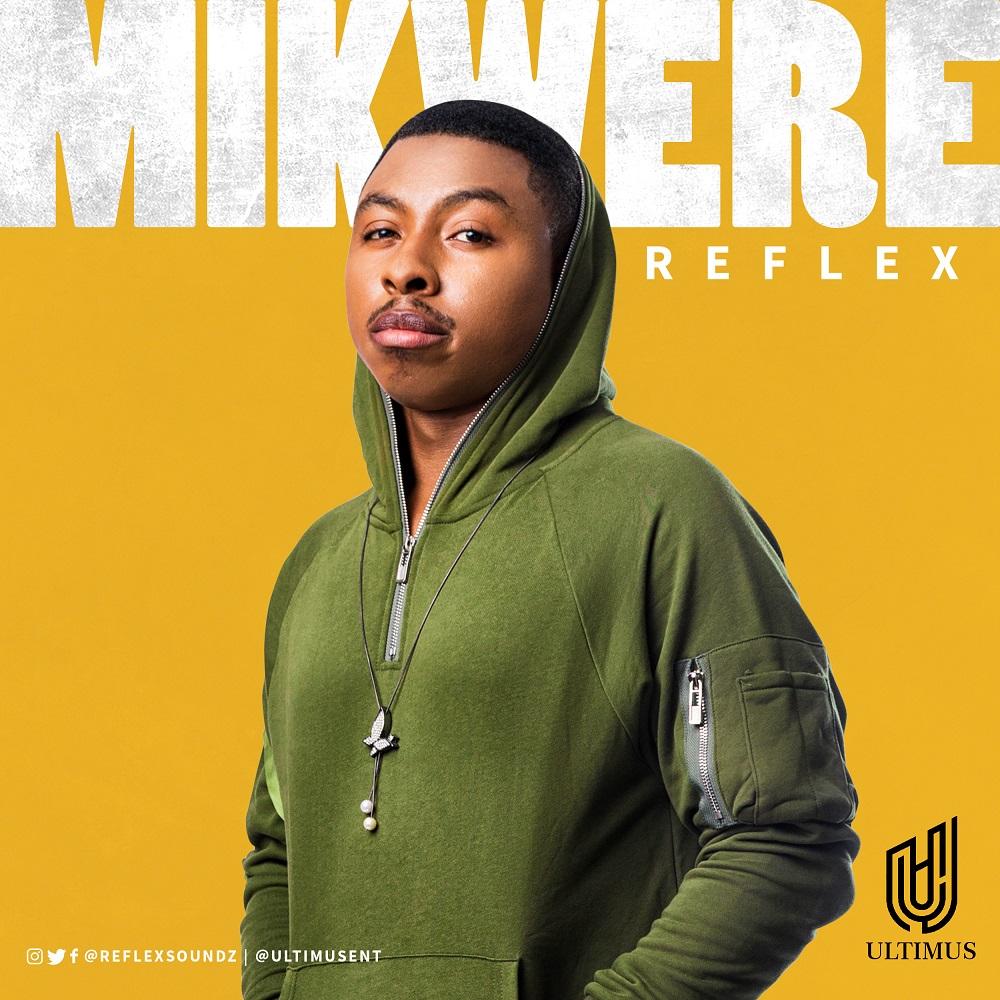 New Music: Reflex - Mikwere