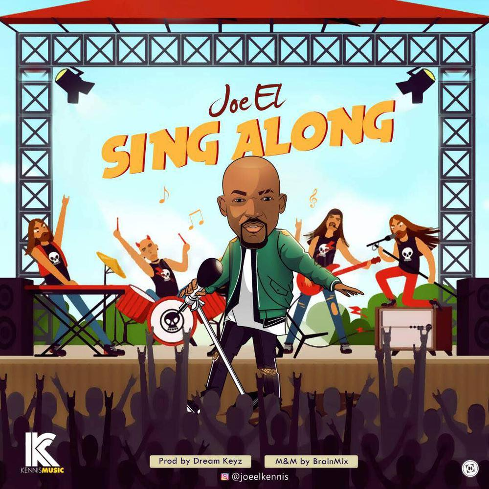 """Joe EL wants you to """"Sing Along"""" to his New Single 