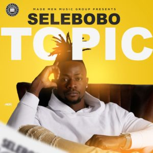 New Music: Selebobo - Topic
