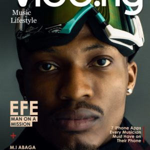Man on a Mission! Efe covers Vibe.ng's February 2018 Issue