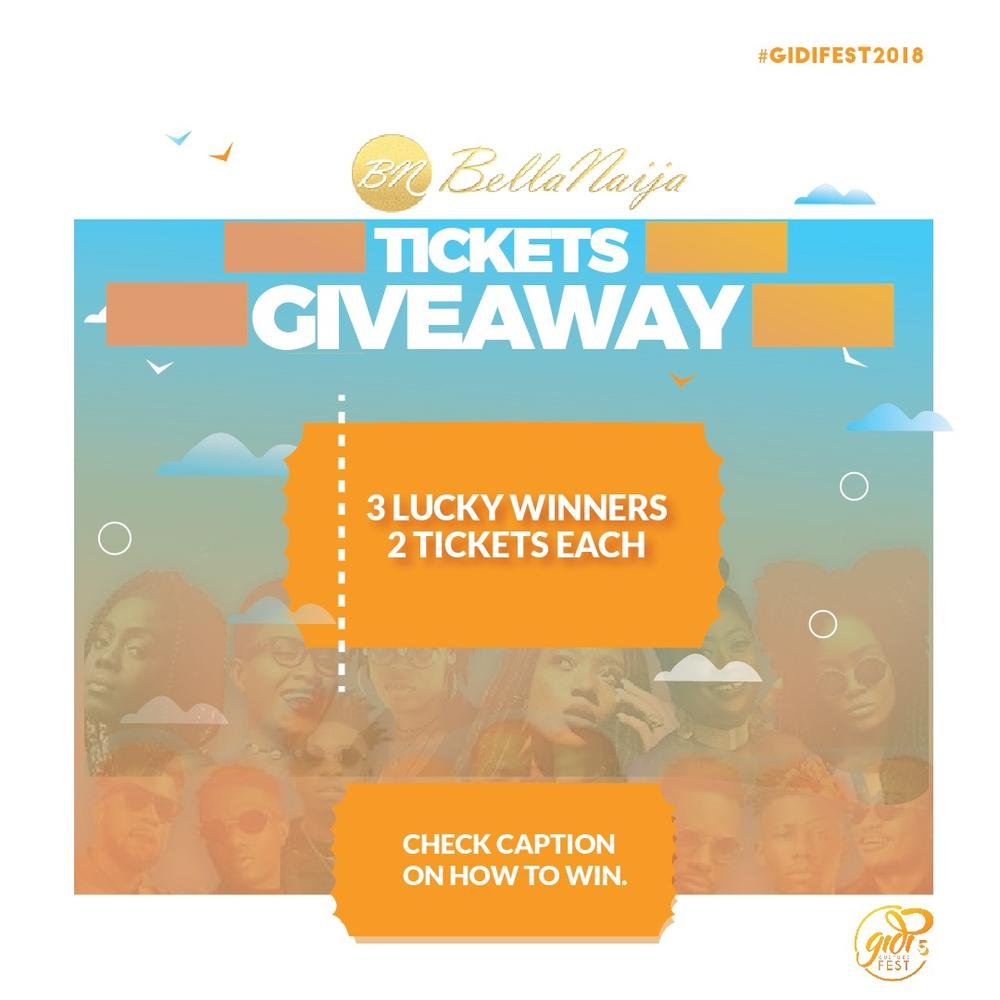 3 Lucky Winners to win TWO Tickets to #GidiFest2018