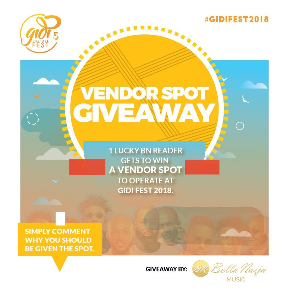 ONE Lucky BellaNaijarian Vendor will get a Spot at #GidiFest2018 | Find Details Inside