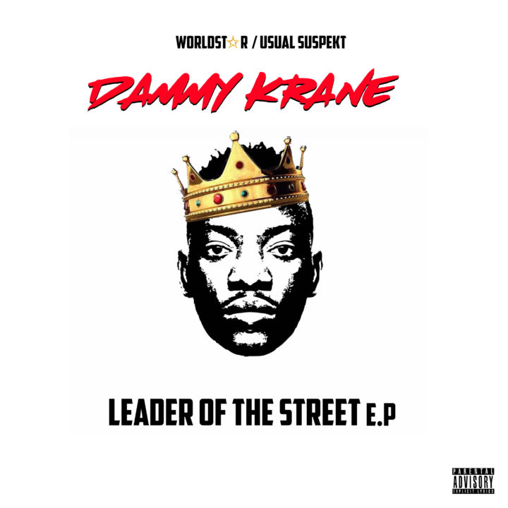 "Dammy Krane's ""Leader of The Street"" EP is Out 