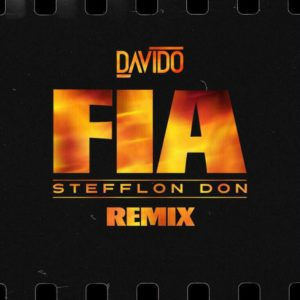 "Davido features Stefflon Don on remix for Hit Single ""FIA"" 