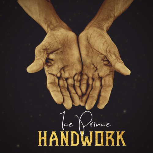 New Music: Ice Prince - Handwork