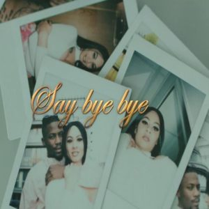 New Video: Ycee feat. Eugy - Say Bye Bye