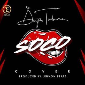 New Music: Dapo Tuburna - Soco (Cover)