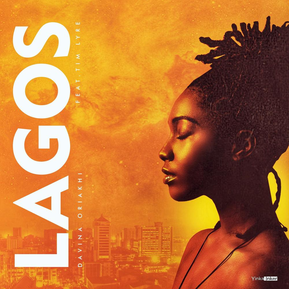 New Music: Davina Oriakhi feat. Tim Lyre - Lagos