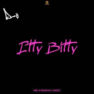 New Music: D-O - Itty Bitty