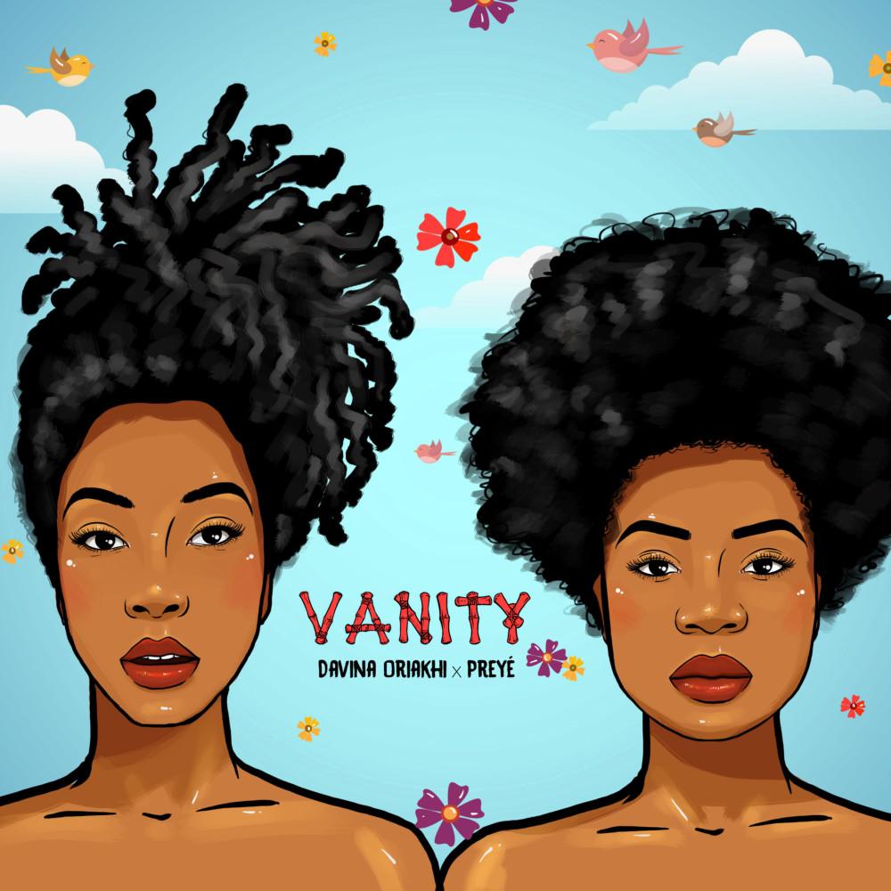 New Music: Davina Oriakhi x Preye Itams - Vanity