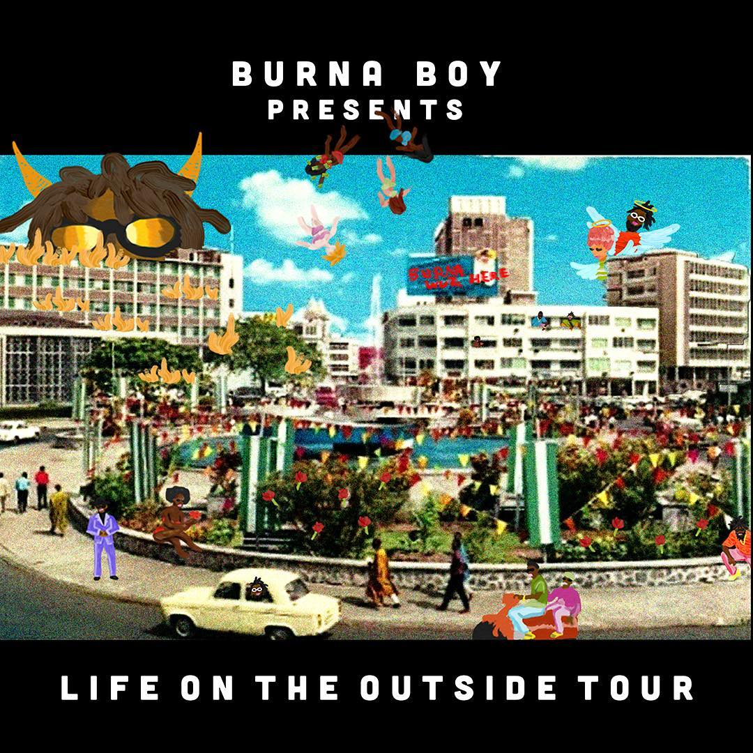 """Burna Boy releases Schedule for """"Life On The Outside"""" US Tour"""