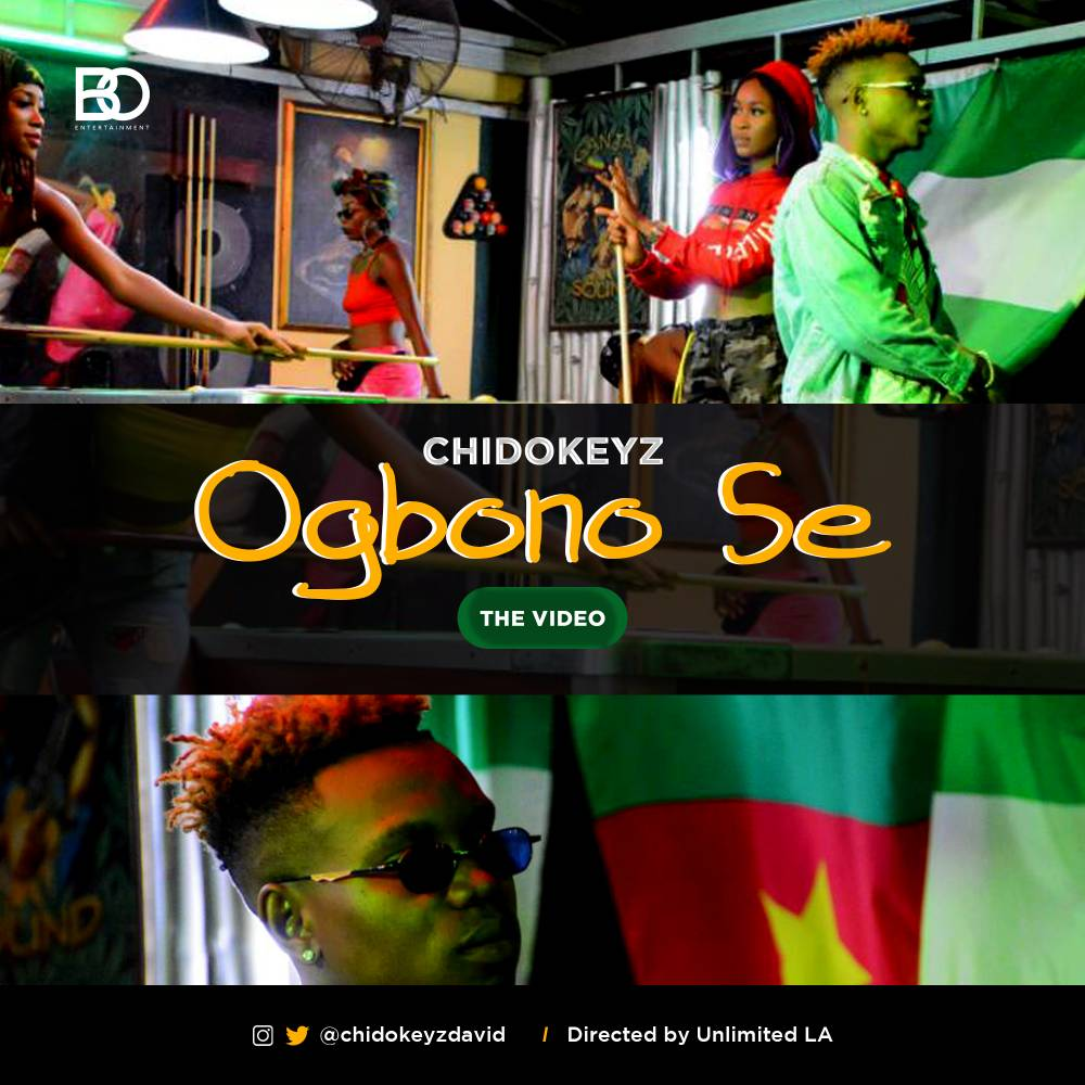 New Video: Chidokeyz - Ogbono Se